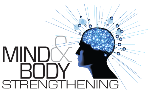 Mind & Body Strengthening